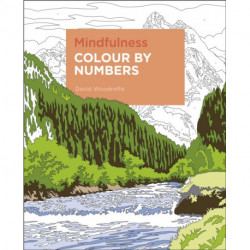 Mindfulness Colour by Numbers: -