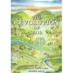 Revolution of 2012: Volume 3: Taking Action