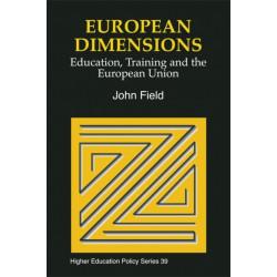 European Dimensions: Education, Training and the European Union