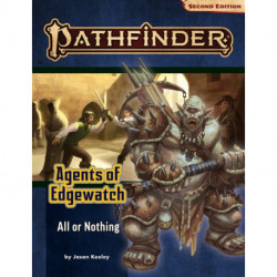 Pathfinder Adventure Path: All or Nothing (Agents of Edgewatch 3 of 6) (P2)