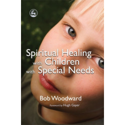 Spiritual Healing with Children with Special Needs