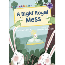 A Right Royal Mess (Early Reader)