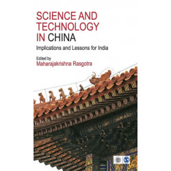 Science and Technology in China: Implications and Lessons for India