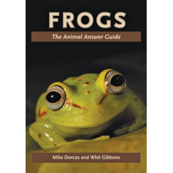 Frogs: The Animal Answer Guide
