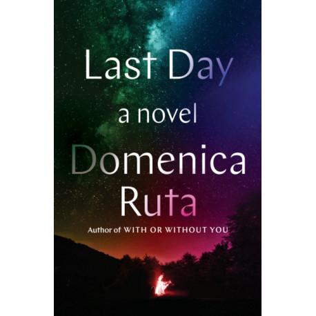 Last Day: A Novel