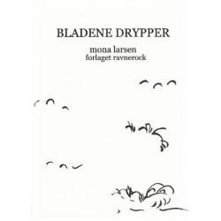 Bladene Drypper: haiku