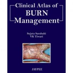 Clinical Atlas of Burn Managment