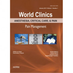 World Clinics: Anesthesia, Critical Care & Pain - Pain Management