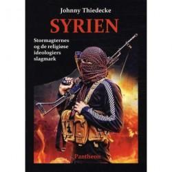 Syrien: stormagternes og de religiøse ideologiers slagmark