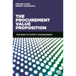 The Procurement Value Proposition: The Rise of Supply Management