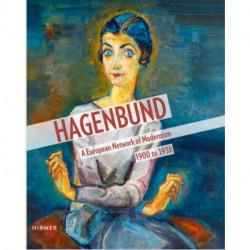 Hagenbund: A European Network of Modernism 1900 - 1938