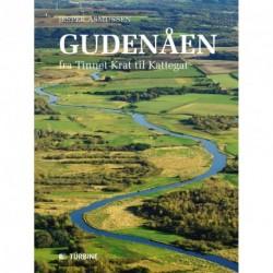 Gudenåen - fra Tinnet Krat til Kattegat: fra Tinnet Krat til Kattegat