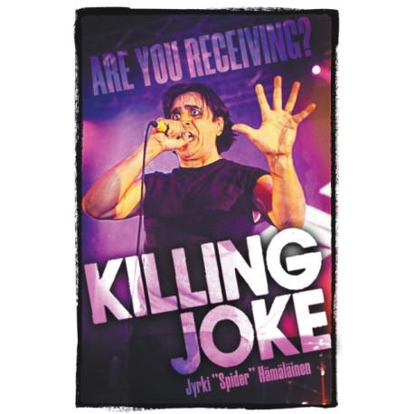 Killing Joke: Are You Receiving?