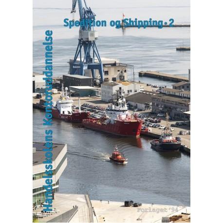Spedition og shipping: handelsskolens kontoruddannelse (Bind 2)
