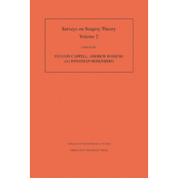 Surveys on Surgery Theory (AM-149), Volume 2: Papers Dedicated to C.T.C. Wall. (AM-149)