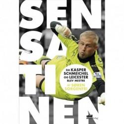 Sensationen: da Kasper Schmeichel og Leicester blev mestre