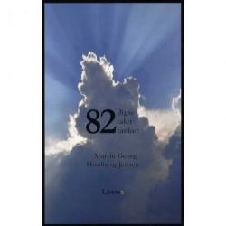82 digte, taler og tanker: digte, taler og tanker
