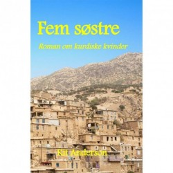 Fem søstre: Roman om kurdiske kvinder