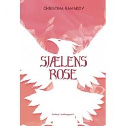 Sjælens rose (3. bind)