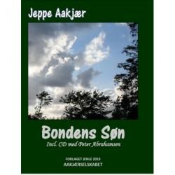 Bondens søn: skildringer fra Fjends herred - Peter Abrahamsen synger Jeppe Aakjær