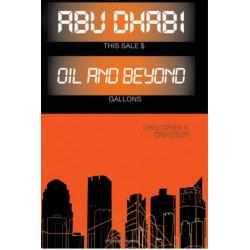 Abu Dhabi: Oil and Beyond