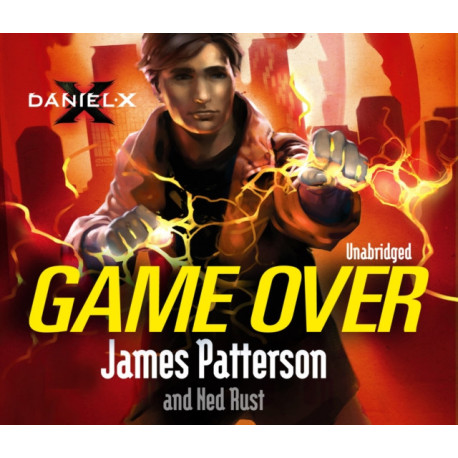 Daniel X: Game Over: (Daniel X 4)