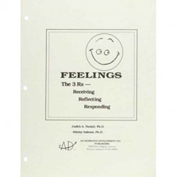 Feelings: The 3 Rs: Receiving, Reflecting, Responding