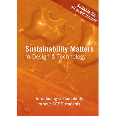 Sustainability Matters in Design and Technology