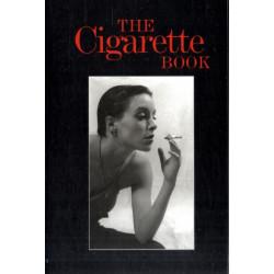 The Cigarette Book: A Celebration and Companion