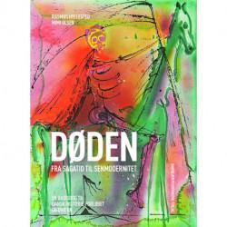 Døden - fra sagatid til senmodernitet: En basisbog til dansk-historieforløbet og DHO'en