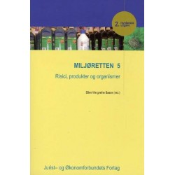 Miljøretten - Risici, produkter og organismer (Bind 5)