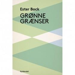 Grønne grænser: Roman