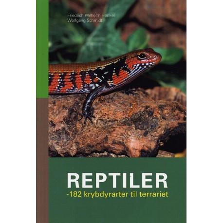 Reptiler: 182 krybdyrarter til terrariet