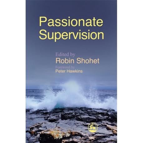 Passionate Supervision