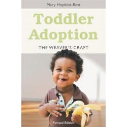 Toddler Adoption: The Weaver's Craft