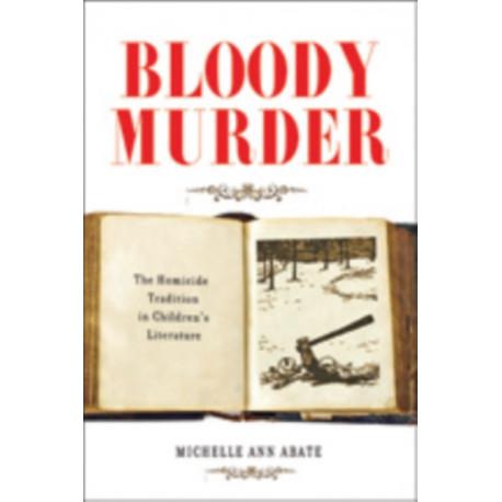 Bloody Murder: The Homicide Tradition in Children's Literature