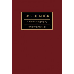 Lee Remick: A Bio-Bibliography