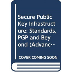 Secure Public Key Infrastructure: Standards, PGP and Beyond