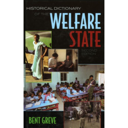 Historical Dictionary of the Welfare State