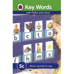 Key Words: 5c More sounds to say