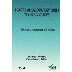Practical Laboratory Skills Training Guides: Measurement of Mass