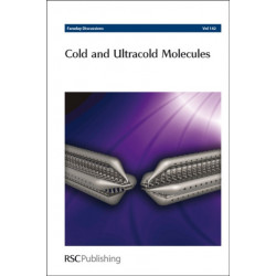 Cold and Ultracold Molecules: Faraday Discussions No 142