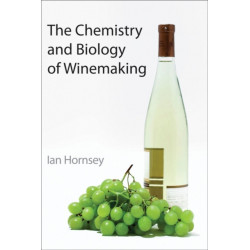 The Chemistry and Biology of Winemaking
