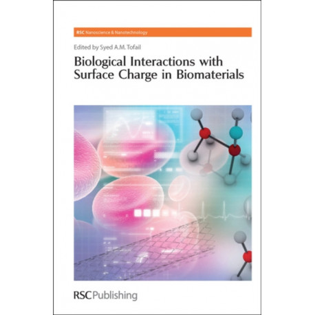 Biological Interactions with Surface Charge in Biomaterials