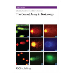 The Comet Assay in Toxicology