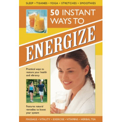 50 Instant Ways to Energize!