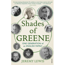 Shades of Greene: One Generation of an English Family