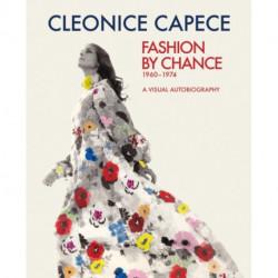 Fashion by Chance: A Visual Autobiography 1960-1974