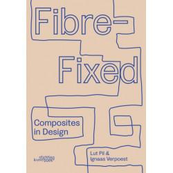 Fibre-Fixed: Composites in Design