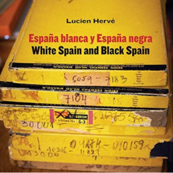 Lucien Herve: White Spain and Black Spain